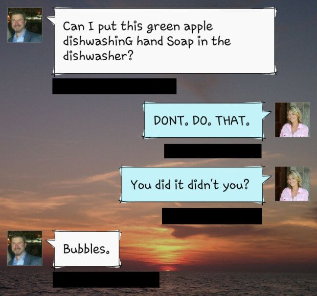 Cracked up text conversations in Marriage... Also learned was don't put the dish soap in a jacuzzi.