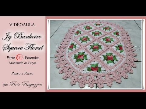 Jg Banheiro Square Floral - Parte 2 - Emenda das Peças - YouTube