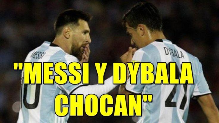 """MESSI Y DYBALA CHOCAN"" SAMPAOLI HACE SALTAR LAS ALARMAS EN ARGENTINA - #Messi NUEVO VÍDEO en Youtube - https://www.youtube.com/watch?v=BTtNrkbbv5E"