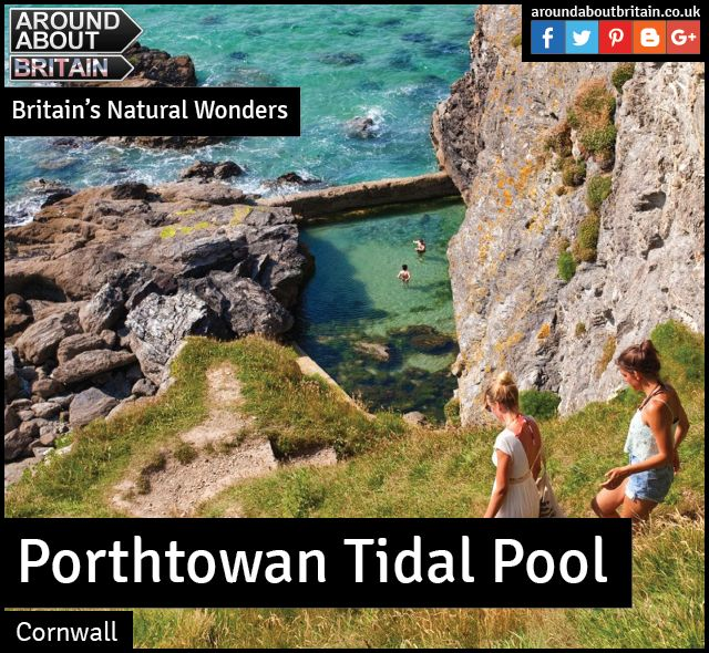 Britain's Natural Wonders:  Porthtowan Tidal Pool (Cornwall)  The north Cornish coast is garlanded by tidal pools; natural concaves of water adored by wild swimming fans.