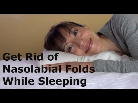 ▶ Get Rid of Nasolabial Folds While Sleeping - YouTube