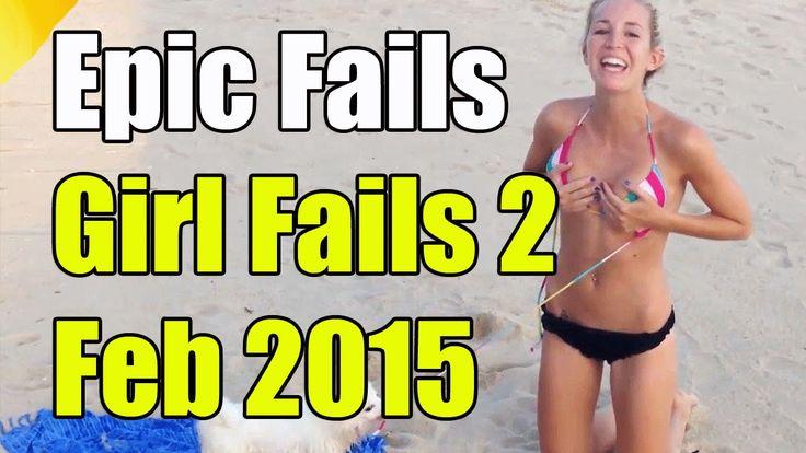 """Epic Girl Fails Week 2 February 2015 """"Epic Girl Fail 2015 Funny Girl Fails"""""""
