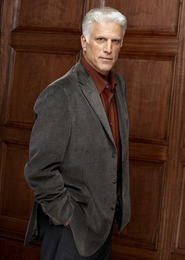 Ted Danson. Some men get better as they get older