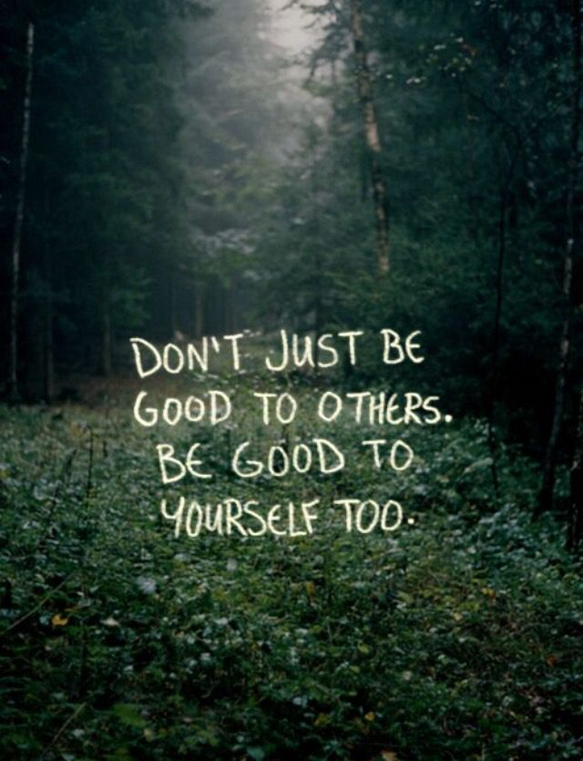 good to yourself