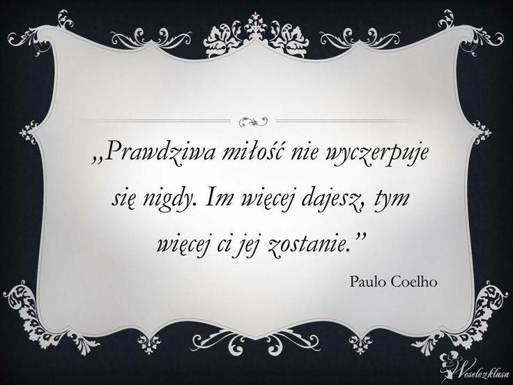 #miłość #łove #Coelho #cytat
