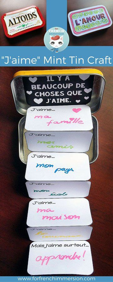 "FREE printable – French Valentine's Day craft: the ""J'aime"" mint tin. Great for ""la fête des mères"", too! A fun craft for your French classroom!"