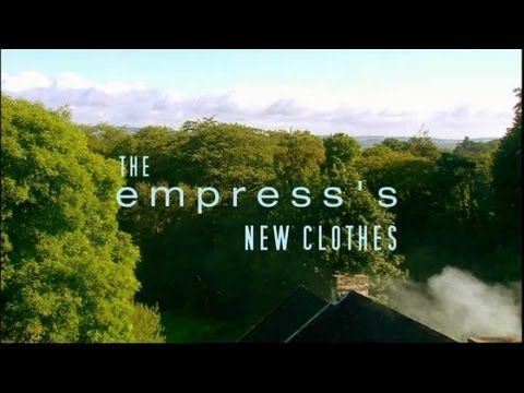 ▶ BBC Modern Fairy Tales (2008) The Empress's New Clothes - YouTube