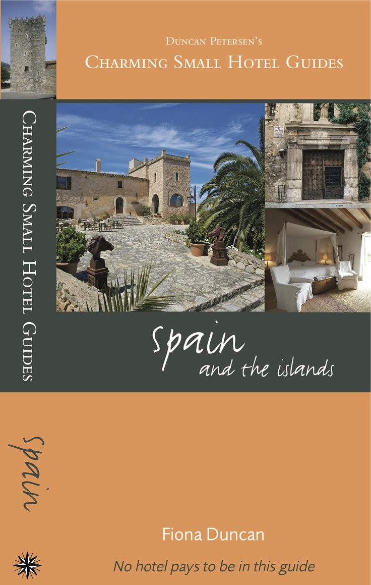 Charming Small Hotel Guides, Spain (2012 edition). Series Editor: Fiona Duncan, hotel guru for the Sunday Telegraph.