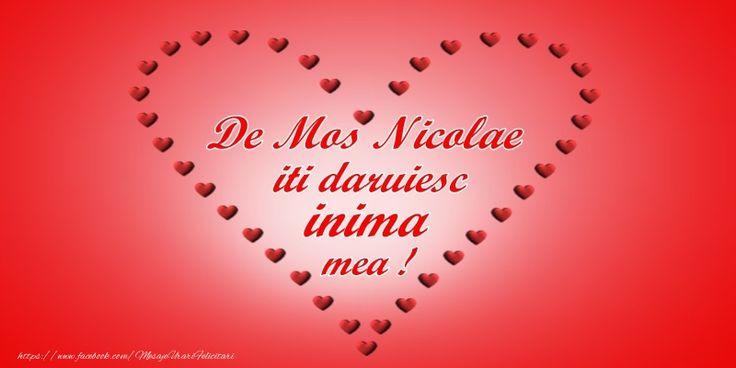 De mos Nicolae iti daruiesc inima mea!