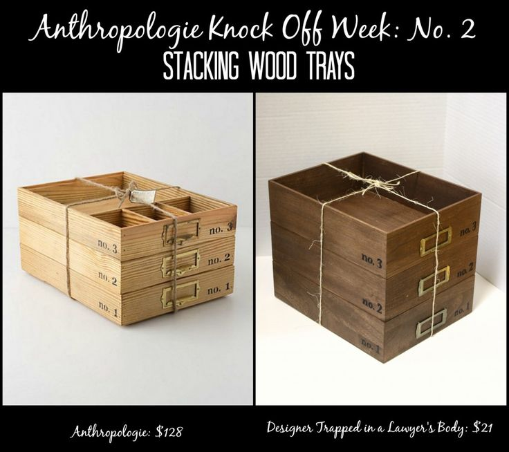 Stacking Wood Trays ~ Anthropologie Knock Off