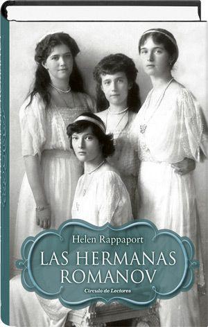 Las hermanas Romanov  Helen Rappaport