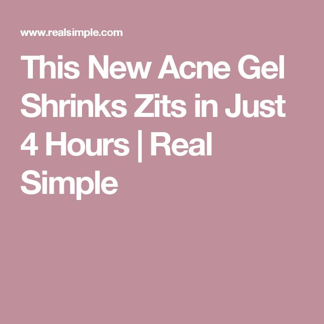 This New Acne Gel Shrinks Zits in Just 4 Hours | Real Simple