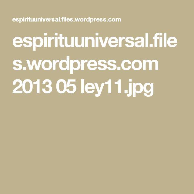 espirituuniversal.files.wordpress.com 2013 05 ley11.jpg
