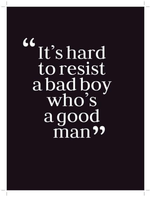 """""""Es difícil resistirse a un chico malo que es un buen hombre"""" ...Chuck Bass"""