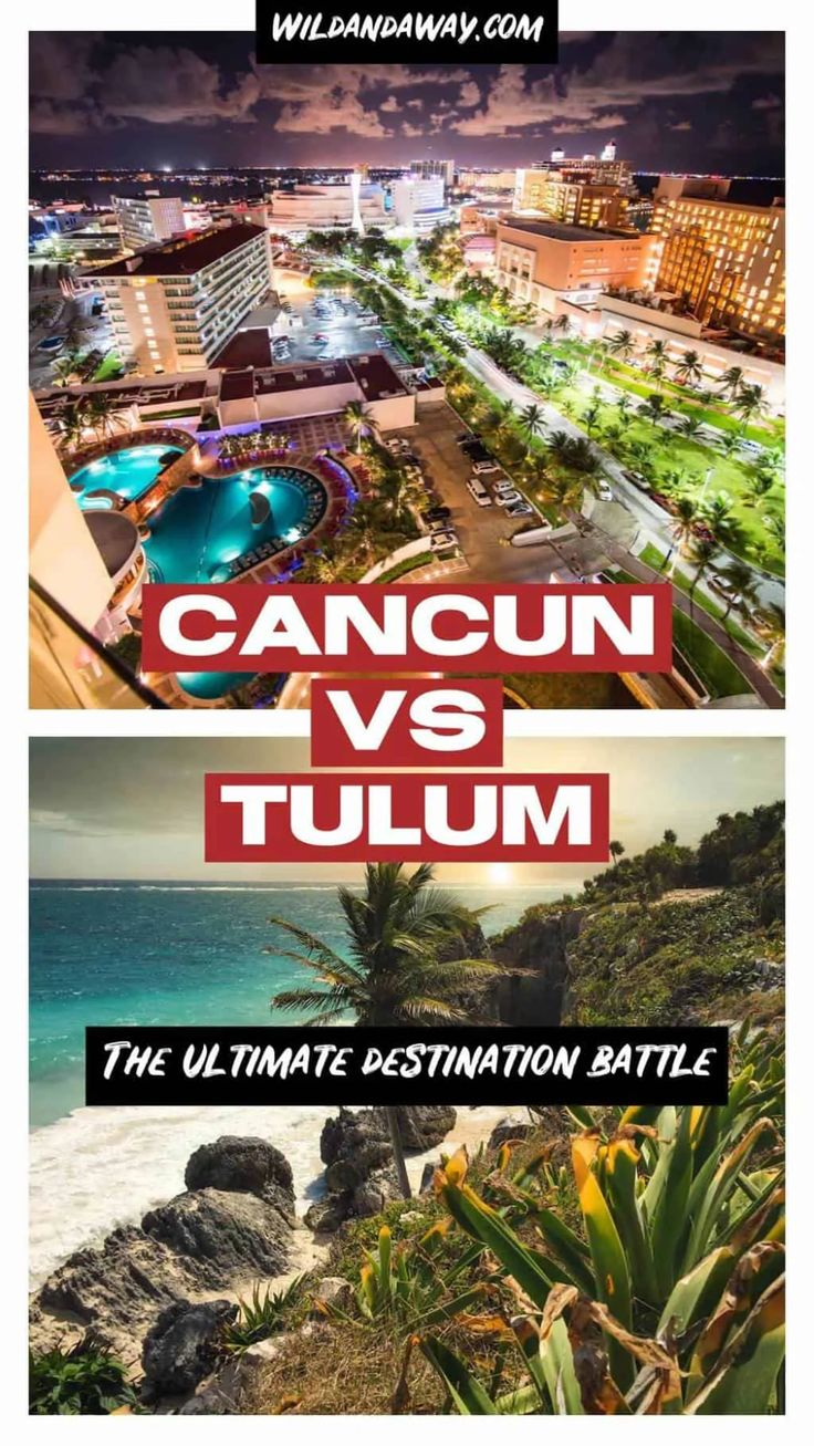 Tulum vs Cancun {Is Cancun or Tulum Better To Visit?} in