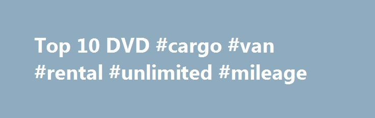 Top 10 DVD #cargo #van #rental #unlimited #mileage http://rentals.remmont.com/top-10-dvd-cargo-van-rental-unlimited-mileage/  #top ten dvd rentals # Top 10 DVD/Blu-ray releases of 2013 (so far) Columbia Pictures, Sony Pictures With an unfortunate slump in new, non-R-rated DVDs at your local Redbox. now seems like an ideal time to take a moment and look back at the best (and worst) DVD and Blu-ray releases of 2013 so far.Continue reading Titled as follows: Top 10 DVD #cargo #van…