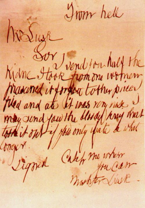 An image of Jack the Ripper's notorious From Hell letter, since lost. Although other letters purporting to be from the Whitechapel killer were obvious hoaxes, Scotland Yard (and many modern-day Ripperologists) believed this one to be real since it,...