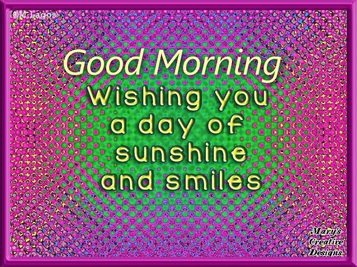 Good Morning Wishing You A Day Full Of Sunshine And Smiles morning good morning morning quotes good morning quotes good morning quote positive good morning quotes inspirational good morning quotes good morning quotes for friends and family good morning wishes