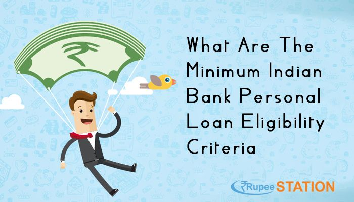 What Are The Minimum Indian Bank Personal Loan Eligibility Criteria Indianbankpersonalloaneligibility Bankpersonalloan Indian The Minimum