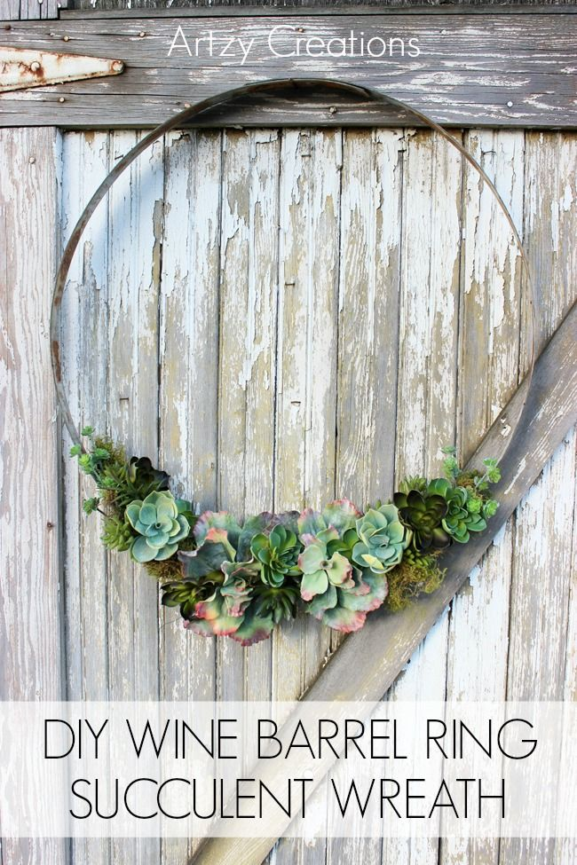DIY Wine Barrell Ring Succulent Wreath by Artzy Creations