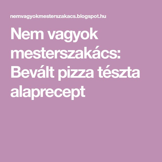 Legjobb pizzatészta