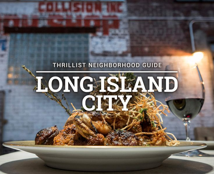 13 Reasons to Eat and Drink in Long Island City