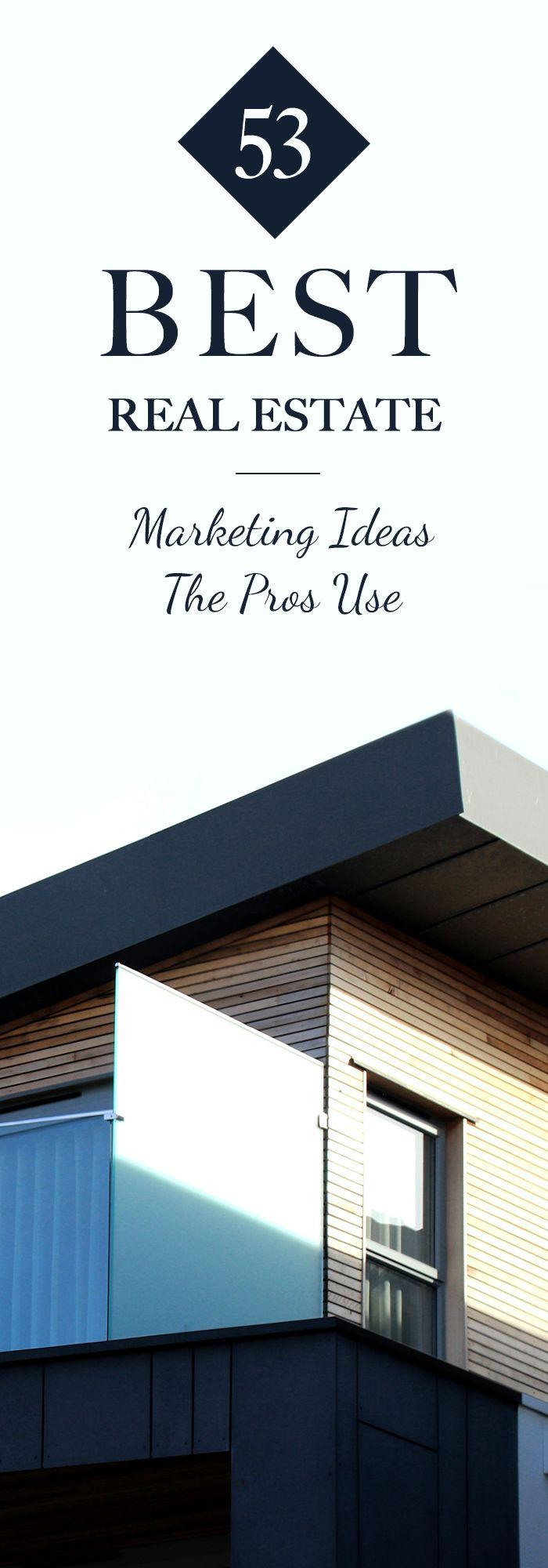 53 Real Estate Marketing Ideas The Pros Use