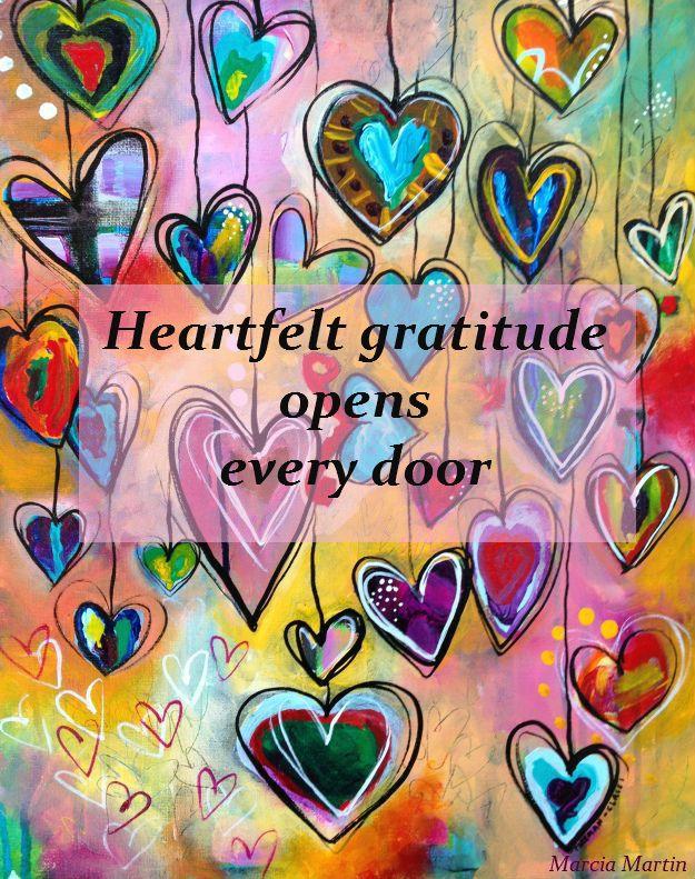 Heartfelt gratitude opens every door.