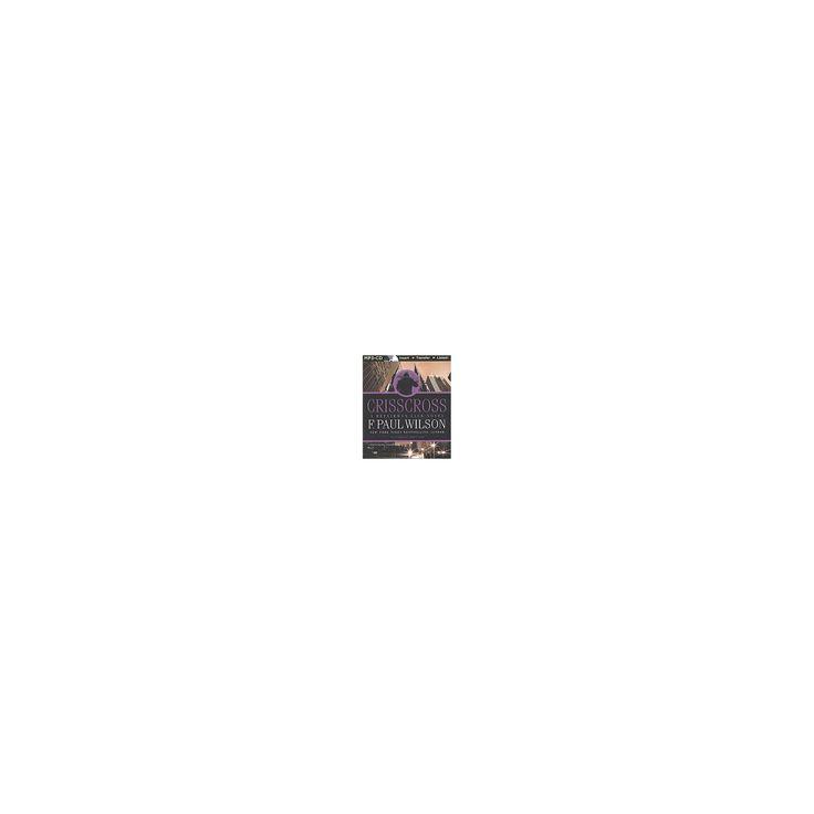 Crisscross (Unabridged) (MP3-CD) (F. Paul Wilson)
