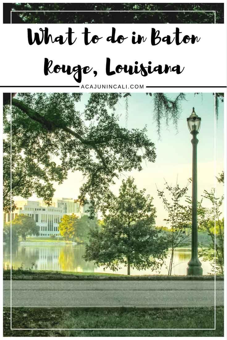 Baton Rouge Louisiana | Guide to Baton Rouge | Louisiana Travel Tips | Louisiana Destinations | Louisiana Culture via @a Cajun in Cali | travel writer, photographer & lifestyle blogger