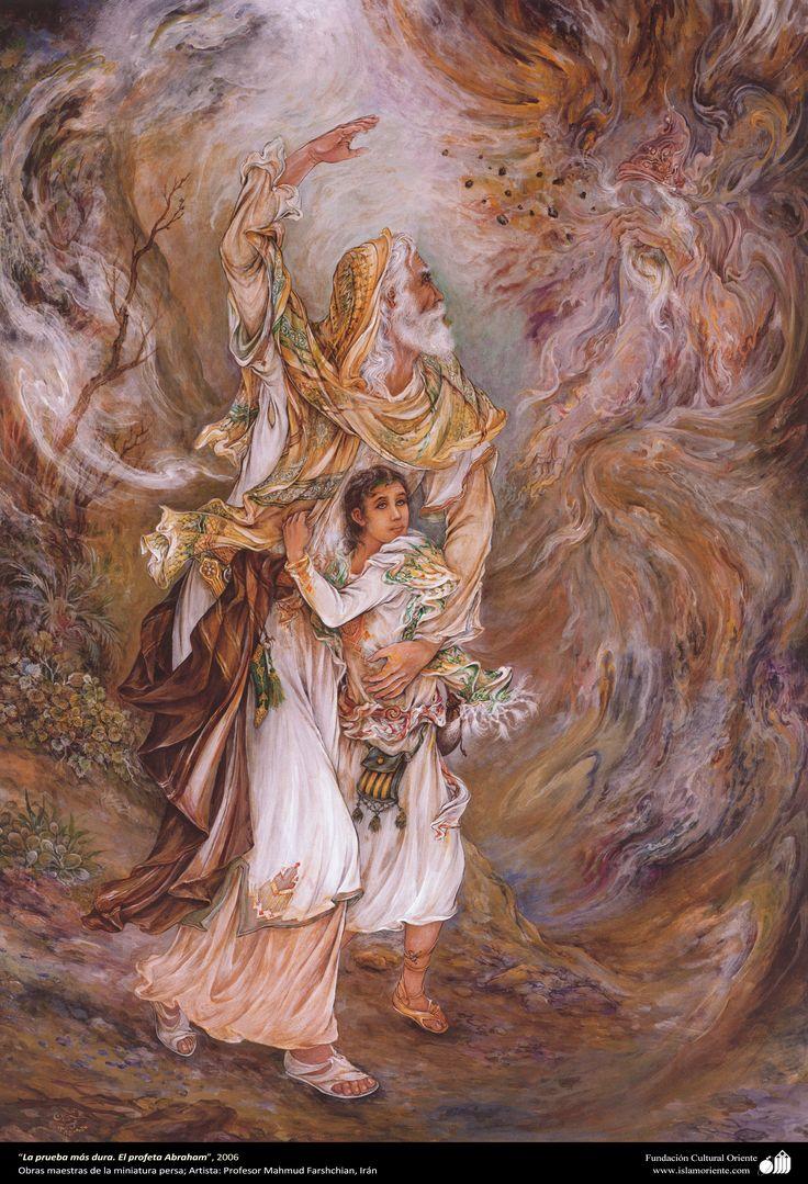 La prueba más dura. El profeta Abraham, 2006, Obras maestras de la miniatura persa; por Profesor Mahmud Farshchian, Irán.jpg 2.589×3.799 Pixel