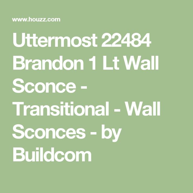 Uttermost 22484 Brandon 1 Lt Wall Sconce - Transitional - Wall Sconces - by Buildcom