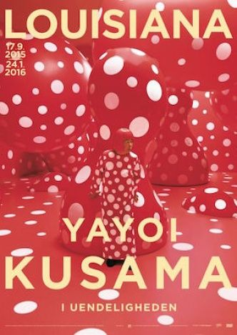 Exhibition poster from the exhibition 'Yayoi Kusama. In Infinity', 17.9.2015 - 24.1.2016 at Louisiana Museum of Modern Art. #yayoikusama #kusama #kusamayayoi #ininfinity #louisiana #louisianamuseum #louisianamuseumofmodernart