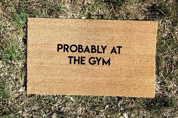 Gym Doormat Fitness Doormat Funny Doormat Welcome Mat Etsy Door Mat Funny Doormats House Warming Gifts