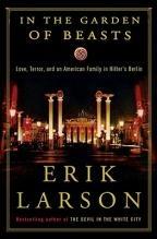 #Libro in the garden of beasts- love- terror- and an american family in hitler-s berlin de erik larson