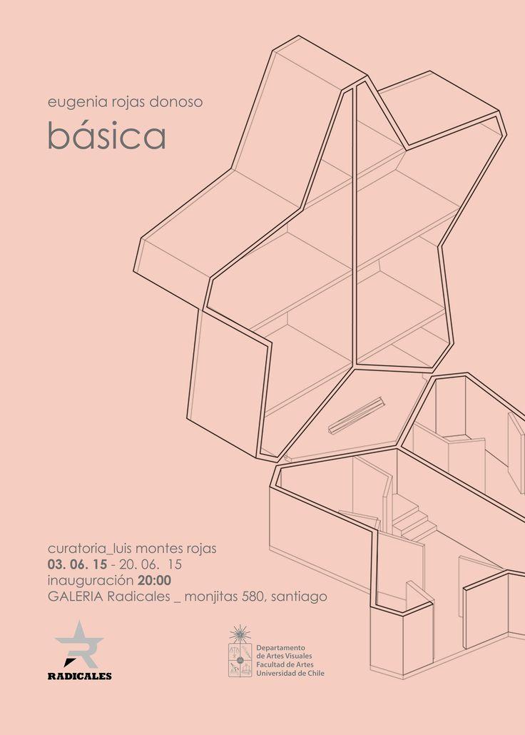 "afiche exposición ""básica"" sala Radicales 2015 | Eugenia Rojas Donoso"