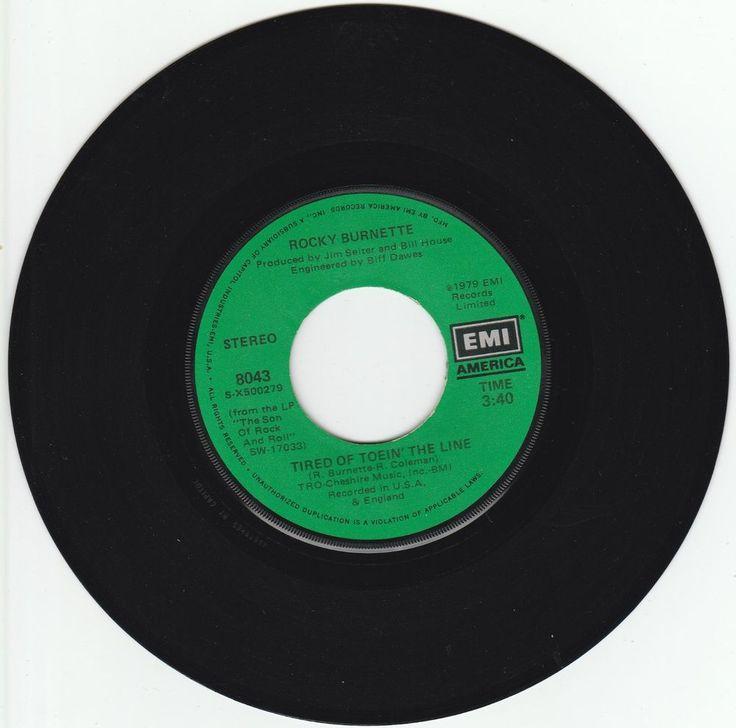 1979    TIRED  OF  TOEIN'  THE  LINE   -   ROCKY  BURNETTE #RocknRoll