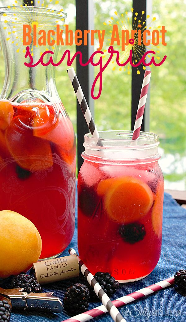 Blackberry Apricot Sangria - This Silly Girl's Life