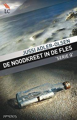"""Boek """"De noodkreet in de fles"""" van Jussi Adler-Olsen   ISBN: 9789044615999, verschenen: 2010, aantal paginas: 494"""