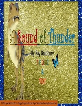 a summary of sound of thunder A sound of thunder studyguide inman honors english study play identify the exposition, rising action, climax, falling action, and resolution exposition-when eckels gives the official the check for the safari rising action-when the characters go back into time to shoot the t rex.