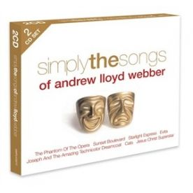 Simply The Songs Of Andrew Lloyd Webber 2CD Disc 1 1 The Phantom of the Opera (From 39