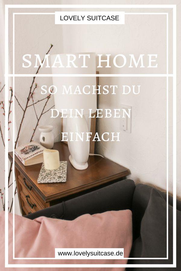 Werbung - Mit diesen Tipps machst du dein Leben ein großes Stück leichter. Smart Home Technologien sind die Lösung für Geld sparen und mehr Zeit. #eonplus #smarthome #smarthomeeon #Wohnen #Lifestyle