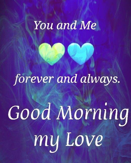 always, in all ways | S K | Morning love quotes, Good