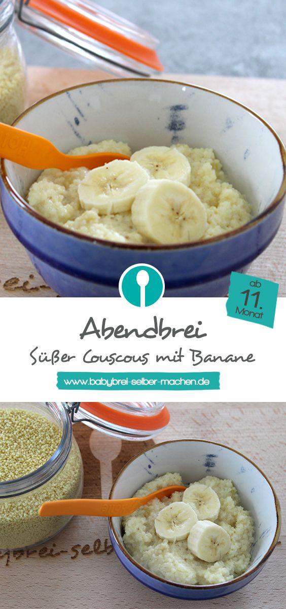 Süßer Couscous: Rezept für stückigen Babybrei mit Couscous und Banane. Ein tolle Alternative zum normalen Abendbrei für Babys ab dem 11. Monat.