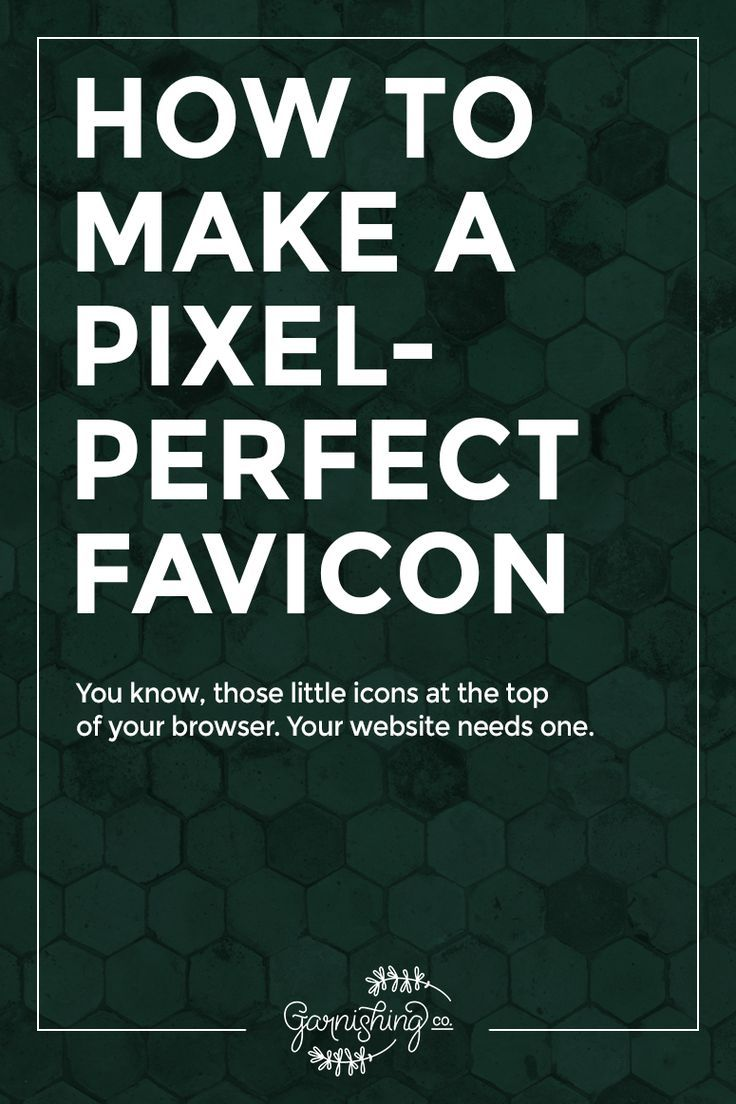 How to make a pixel-perfect favicon (a tiny logo!) for your website  | wordpress tips || garnishing.co