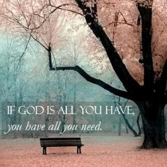 GOD IS ALL YOU NEED TO FACE LIFE SITUATIONS
