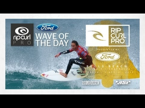 Women's Round 1 Ford Wave of the Day - Rip Curl Women's Pro 2013