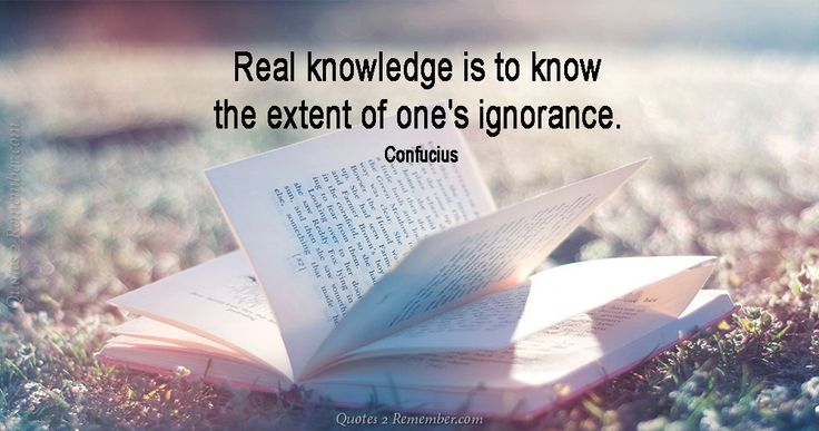 Real knowledge is… – Quotes 2 Remember