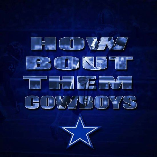25 Best Ideas About How Bout Them Cowboys On Pinterest