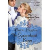 The Sweetest Kiss (Sons of Worthington Series) (Kindle Edition)By Marie Higgins